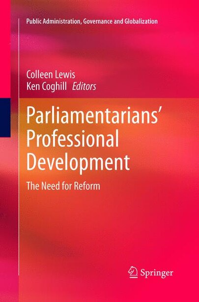 Parliamentarians' Professional Development: The Need For Reform by Colleen Lewis
