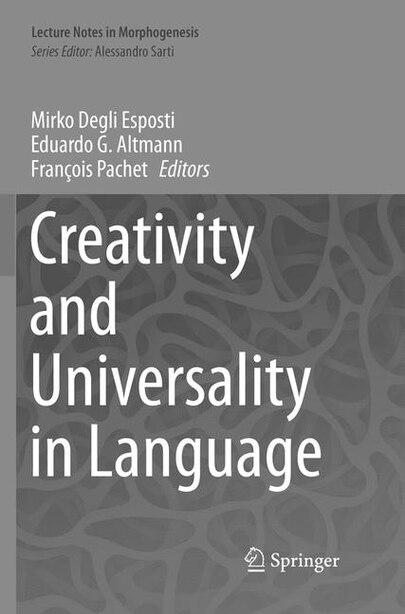 Creativity And Universality In Language by Mirko Degli Esposti