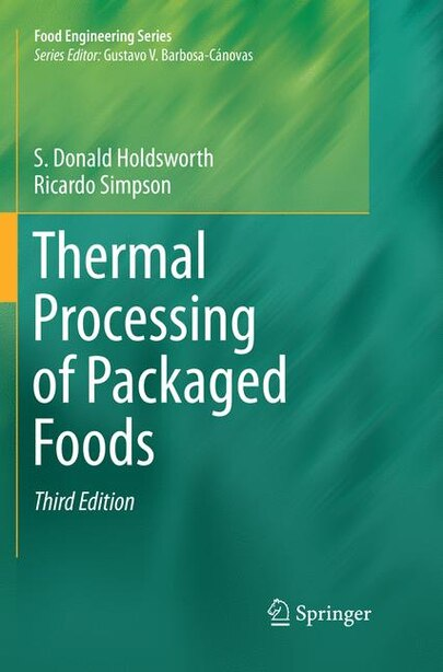 Thermal Processing of Packaged Foods by S. Donald Holdsworth
