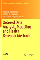 Ordered Data Analysis, Modeling And Health Research Methods: In Honor Of H. N. Nagaraja's 60th…
