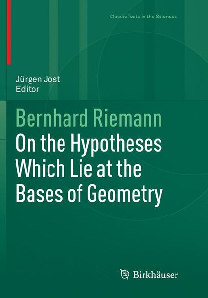On The Hypotheses Which Lie At The Bases Of Geometry by Bernhard Riemann