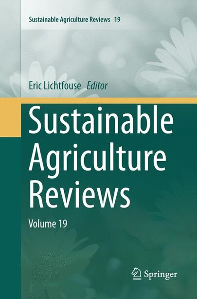 Sustainable Agriculture Reviews: Volume 19 by Eric Lichtfouse