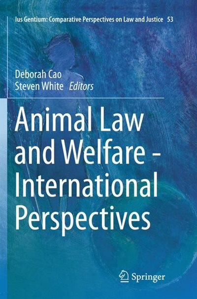 Animal Law And Welfare - International Perspectives by Deborah Cao