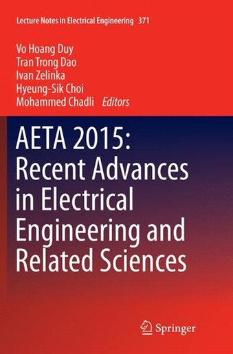Aeta 2015: Recent Advances In Electrical Engineering And Related Sciences by Vo Hoang Duy