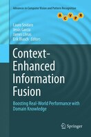 Context-enhanced Information Fusion: Boosting Real-world Performance With Domain Knowledge