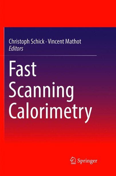 Fast Scanning Calorimetry by Christoph Schick