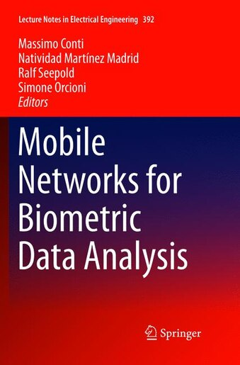 Mobile Networks For Biometric Data Analysis by Massimo Conti