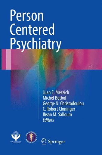 Person Centered Psychiatry by Juan E. Mezzich