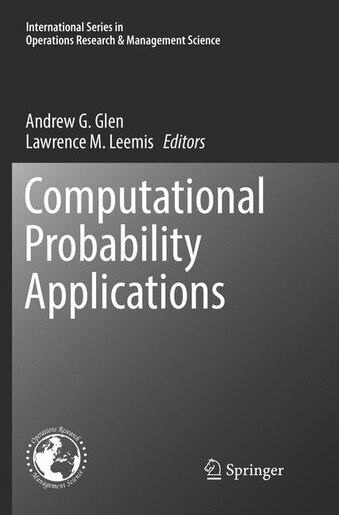 Computational Probability Applications by Andrew G. Glen