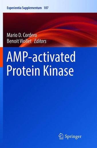 Amp-activated Protein Kinase by Mario D. Cordero