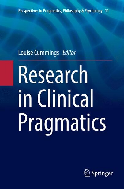 Research In Clinical Pragmatics by Louise Cummings