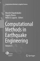 Computational Methods In Earthquake Engineering: Volume 3