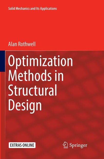 Optimization Methods In Structural Design by Alan Rothwell