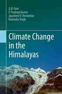 Climate Change in the Himalayas by G. B. Pant