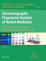 Chromatographic Fingerprint Analysis Of Herbal Medicines Volume V: Thin-layer And High Performance…