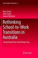 Rethinking School-to-work Transitions In Australia: Young People Have Something To Say