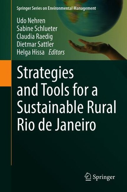 Strategies And Tools For A Sustainable Rural Rio De Janeiro by Udo Nehren