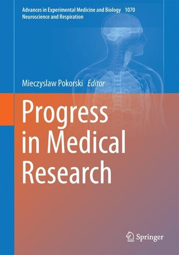 Progress In Medical Research by Mieczyslaw Pokorski