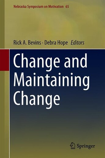 Change And Maintaining Change by Debra A. Hope