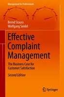Effective Complaint Management: The Business Case For Customer Satisfaction