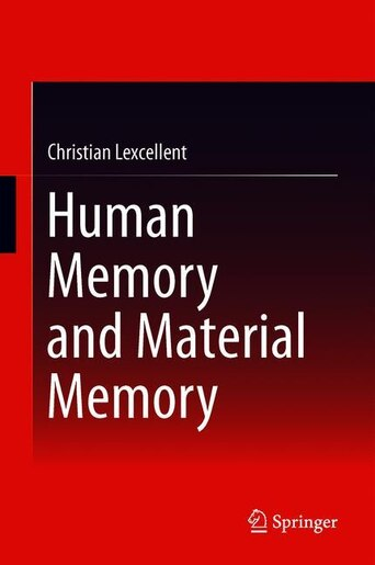 Human Memory And Material Memory by Christian Lexcellent