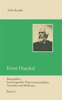 Ernst Haeckel by Erika Krausse