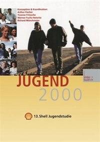 Jugend 2000: Band 1-2 by Jugendwerk der Deutschen Shell
