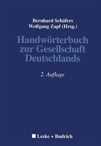 Handwörterbuch zur Gesellschaft Deutschlands by Bernhard Schäfers