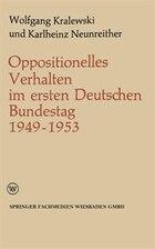 Oppositionelles Verhalten im ersten Deutschen Bundestag (1949-1953)