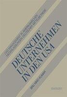 Deutsche Unternehmen in den USA: Das Management in Amerikanischen Niederlassungen Deutscher…