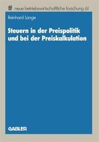 Steuern in der Preispolitik und bei der Preiskalkulation by Reinhard Lange