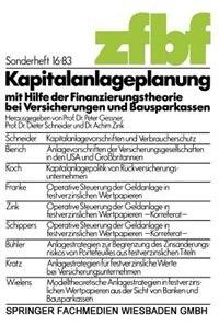 Kapitalanlageplanung mit Hilfe der Finanzierungstheorie bei Versicherungen und Bausparkassen by Peter Gessner