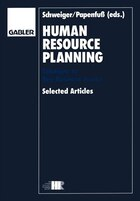 Human Resource Planning: Solutions to Key Business Issues Selected Articles