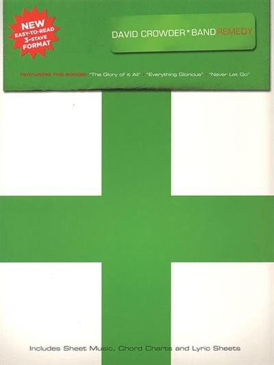 David Crowder*Band - Remedy