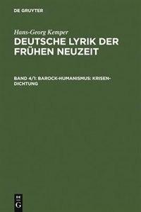 Barock-Humanismus: Krisen-Dichtung by Hans-Georg Kemper
