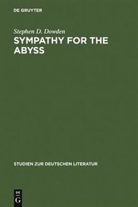 Sympathy for the Abyss by Stephen D. Dowden
