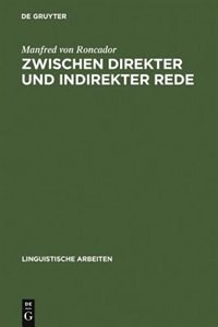 Zwischen direkter und indirekter Rede by Manfred von Roncador