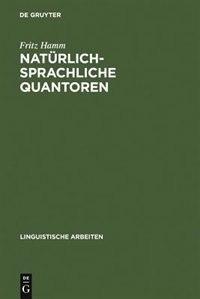 Natürlich-sprachliche Quantoren by Fritz Hamm