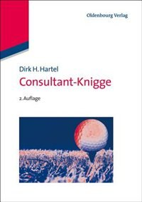 Consultant-Knigge by Dirk H. Hartel
