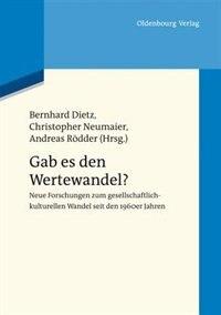 Gab es den Wertewandel? by Bernhard Dietz