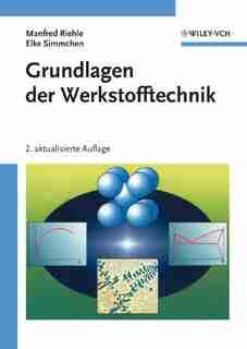 Grundlagen der Werkstofftechnik by Manfred Riehle