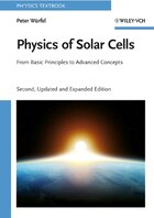 Physics of Solar Cells: From Basic Principles to Advanced Concepts