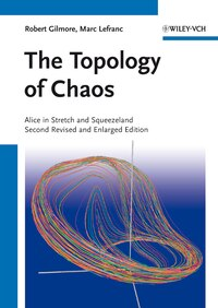 The Topology of Chaos: Alice in Stretch and Squeezeland