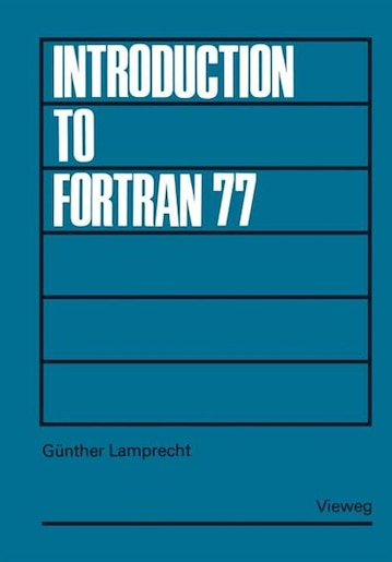 Introduction to FORTRAN 77