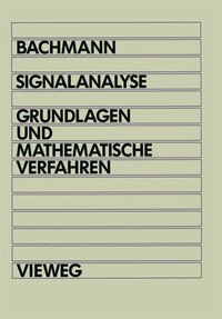 Signalanalyse: Grundlagen und mathematische Verfahren