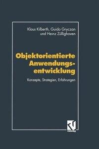 Objektorientierte Anwendungsentwicklung: Konzepte, Strategien, Erfahrungen