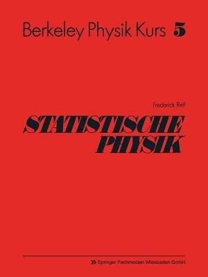 Statistische Physik by Frederick Reif