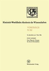 Neue Wege der Therapie des akuten Herzinfarktes: 36. Jahresfeier am 7.Mai 1986 by Sven Effert