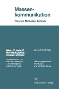 Massenkommunikation: Theorien, Methoden, Befunde
