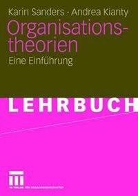 Organisationstheorien: Eine Einführung